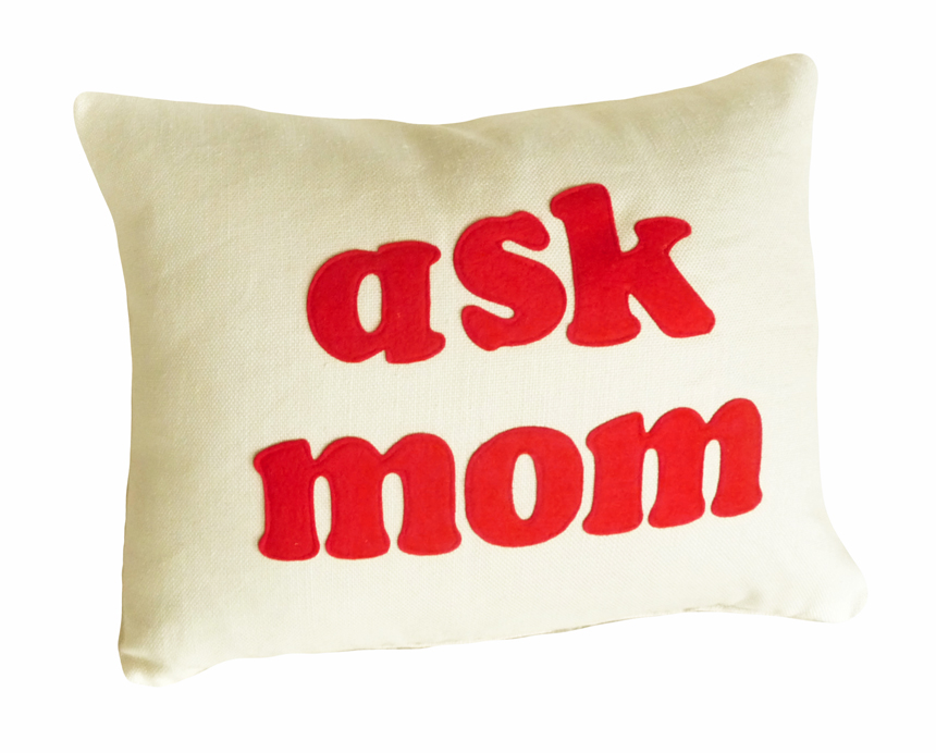 Ask Mom Pillow Talk