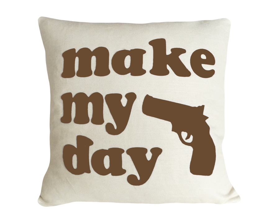 Make My Day Text Pillow