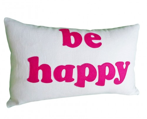 Inspirational Be Happy Throw Pillow
